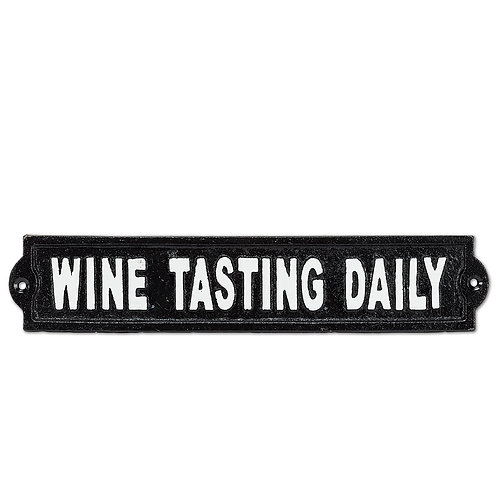 """Wine Testing Daily""  sign"