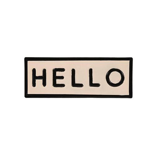 HELLO iron sign