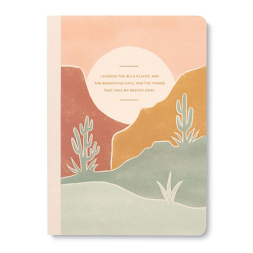 """Journal """"I Choose the Wild Places..."""""""