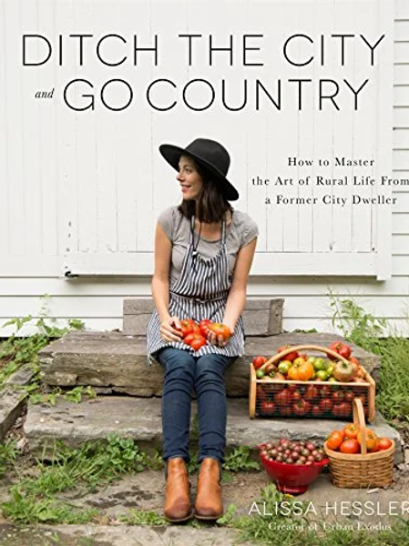 'Ditch the City and Go Country' book
