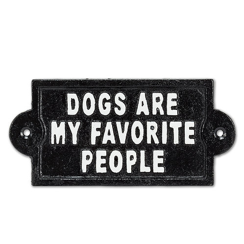 """Dogs are my Favorite People"" sign"