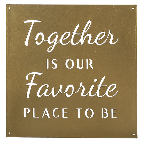 """Together is our favourite place to be"" sign"