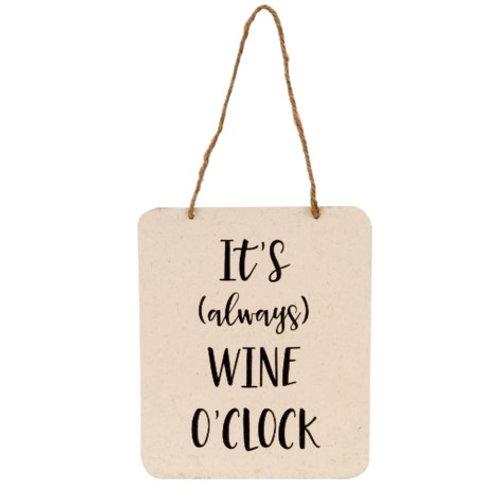 """It's (always) Wine O'Clock"" sign"