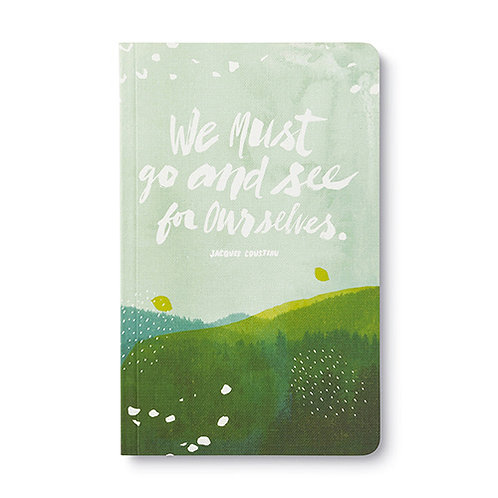"""Journal """"We must go & see for ourselves"""""""