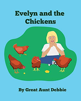 Evelyn and the Chickens