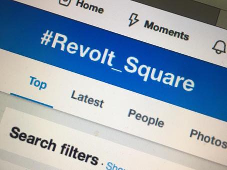 Hashtag #Revolt_Square