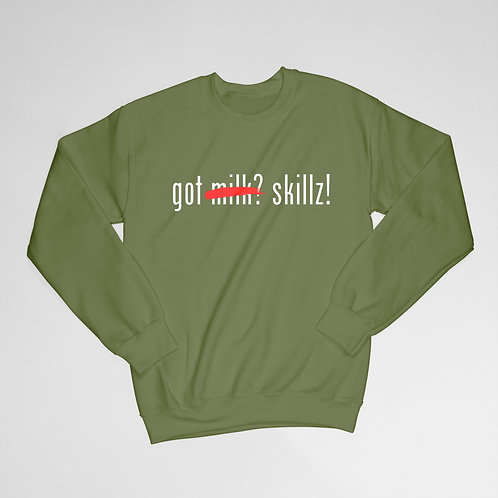 Got Skillz Sweatshirt