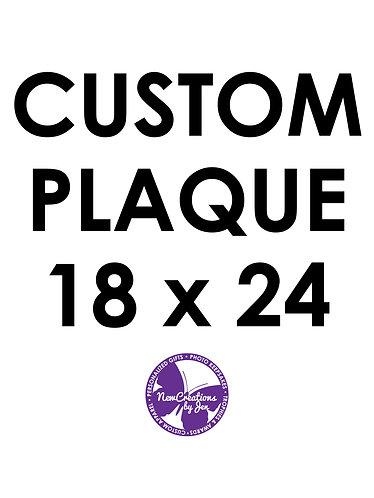 Custom Plaque - Large 18x24