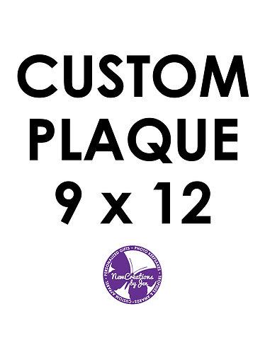 Custom Plaque - Medium 9x12