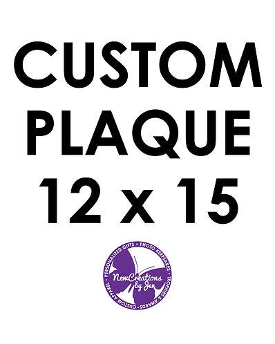 Custom Plaque - Medium 12x15