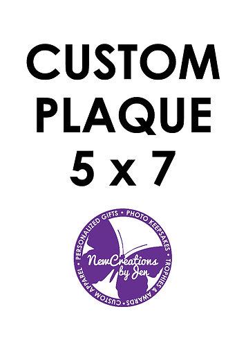 Custom Plaque - Small 5 x 7