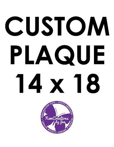 Custom Plaque - Large 14x18