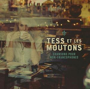 Tess et les Moutons - Chansons pour non-