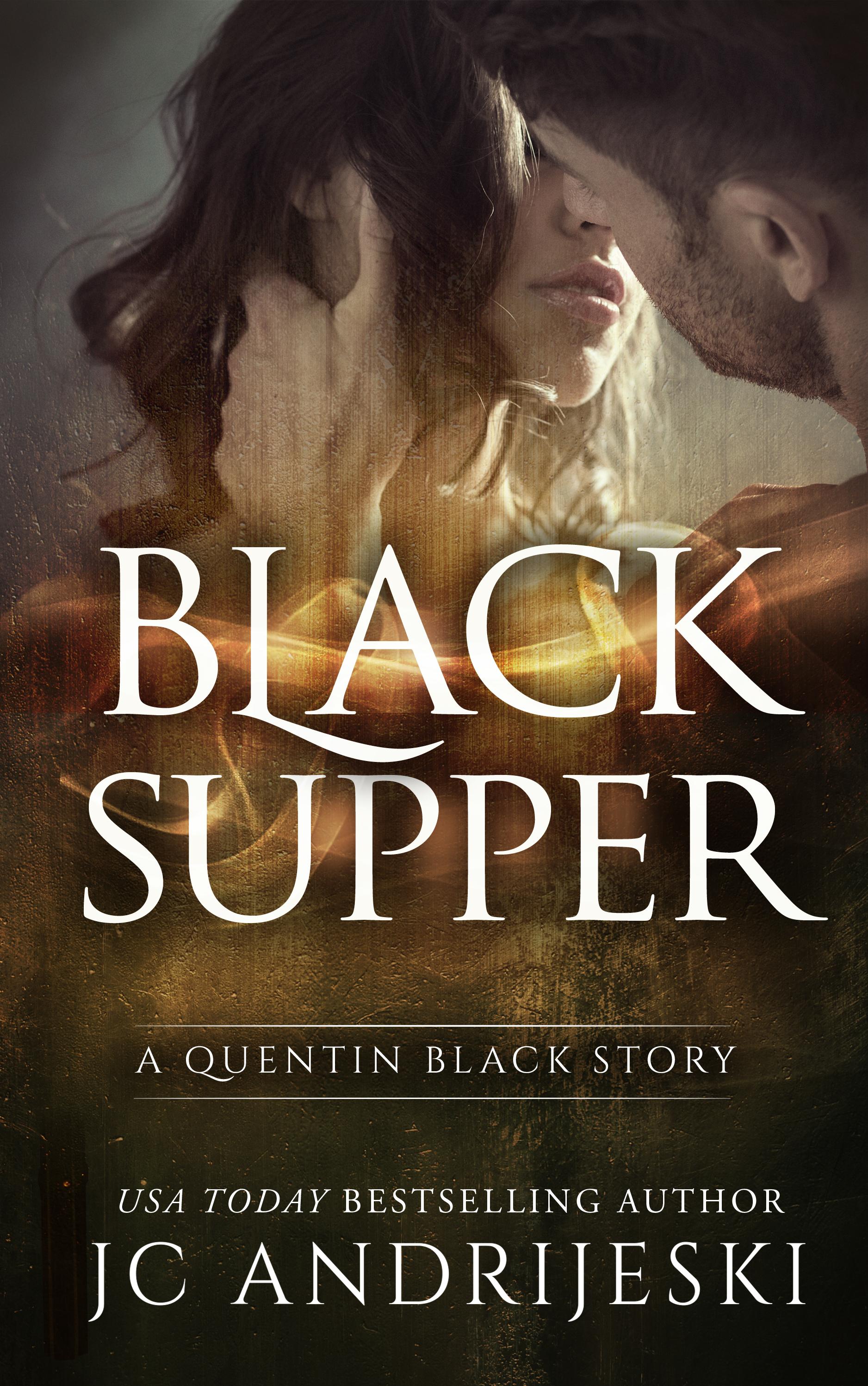 BLACK SUPPER