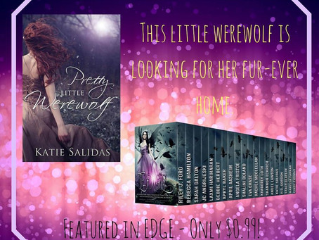 PRETTY LITTLE WEREWOLF by Katie Salidas ~ featured in EDGE #pnr #books #fantasy #amreading