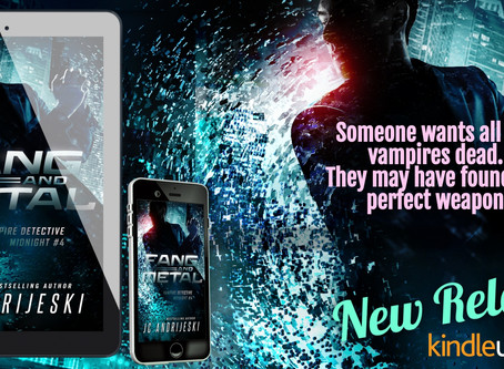 New Release! FANG & METAL (Vampire Detective Midnight #4) :)