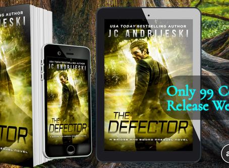 New Release! THE DEFECTOR (Bridge & Sword #0.3)