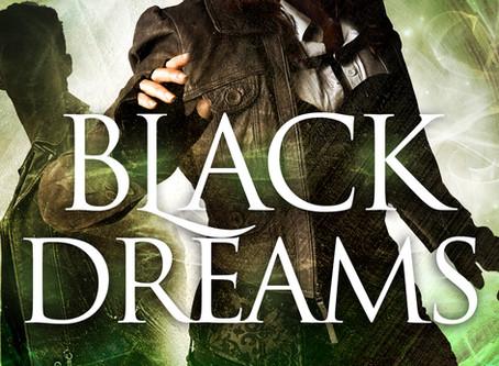 NEW RELEASE! Black Dreams (Quentin Black #10.5)