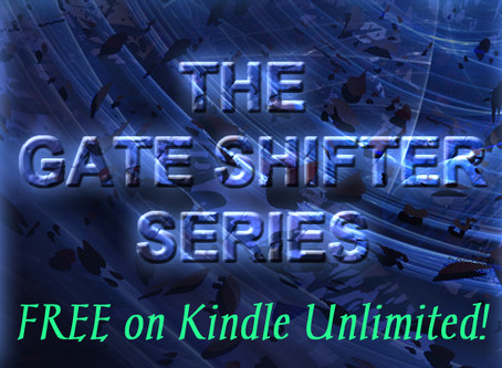 The Gate Shifter Series ~ Now on KU!