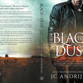 BLACK TO DUST (Quentin Black Mystery #7) is now in PAPERBACK!