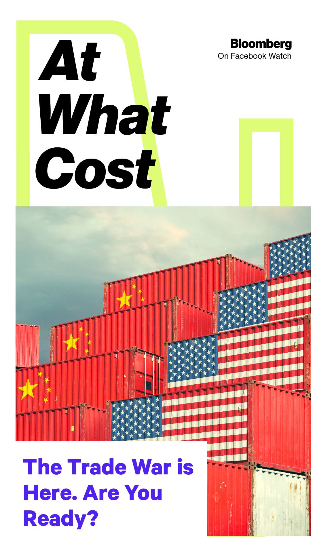 Bloomberg | The Trade War Is Here. Are You Ready?