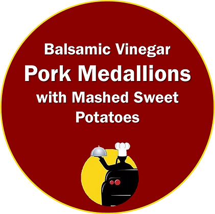 Pork Medallions with Balsamic Vinegar and Mashed Sweet Potatoes