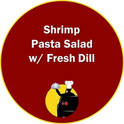 Shrimp & Pasta Salad w/ Fresh Dill