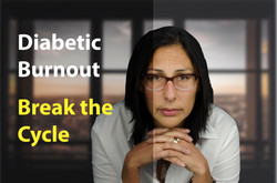 Diabetic burnout