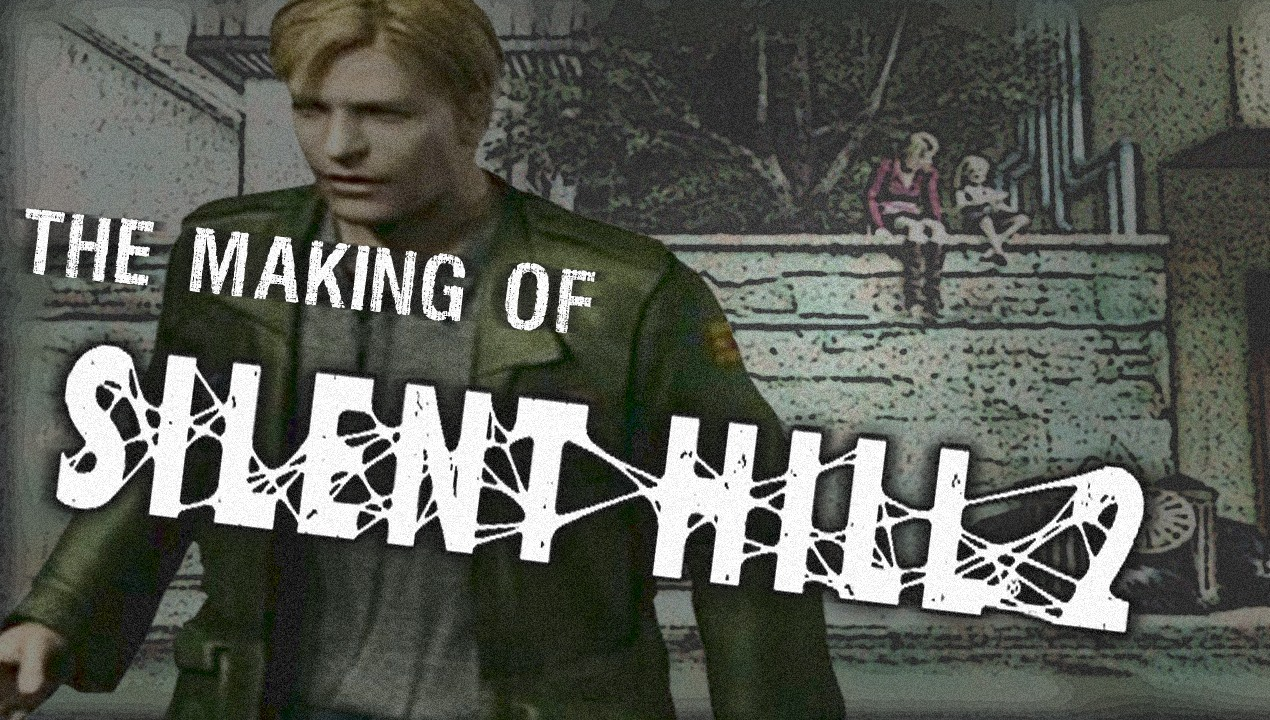 The Making of Silent Hill 2