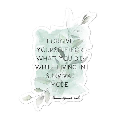 STICKER- Forgive Yourself