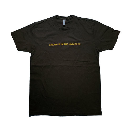 Greatest In The Universe T-Shirt