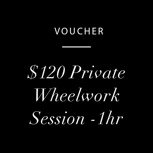 Private Wheelwork Session (1hour)