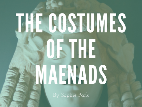 The Costumes of the Maenads