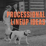 Processional Lineup ideas