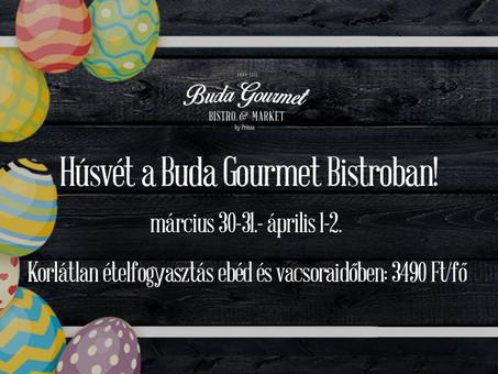 Szeretettel vár a Buda Gourmet Bistro Húsvét idején is!