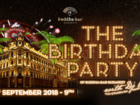 Buddha Bar Budapest - The Birthday Party!