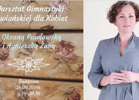 Warsztat Gimnastyki Słowiańskiej z Oksaną Pawłowską