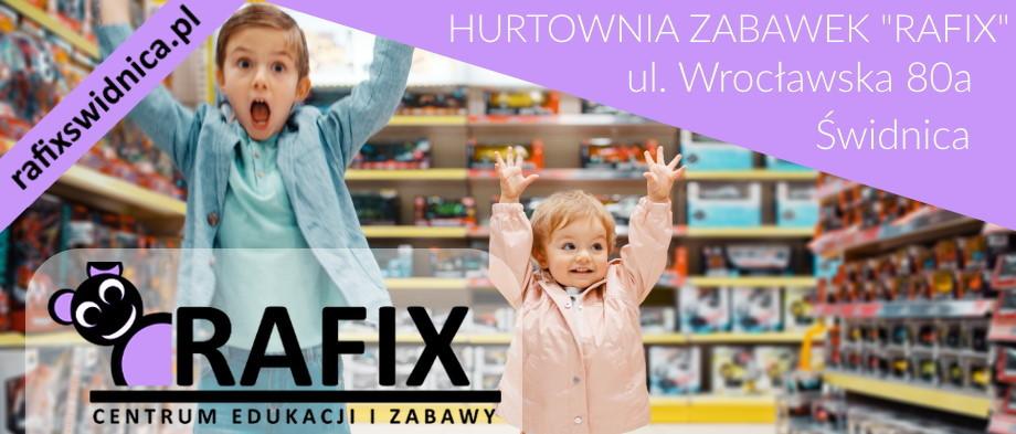 RAFIX - Hurtownia Zabawek