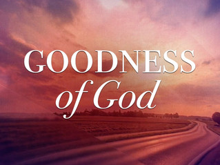 The Goodness of God will be Showcased