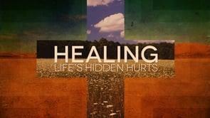HEALING HIDDEN HURTS