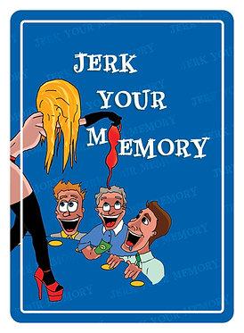 Jerk Your Memory