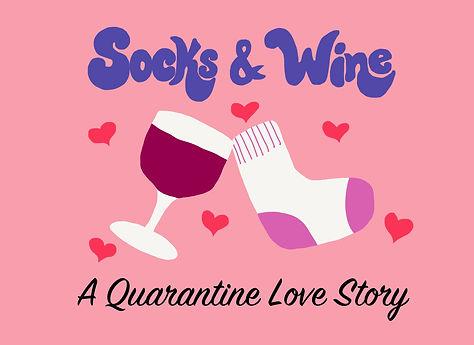 2020_4_9_Socks and Wine Quarantine Love