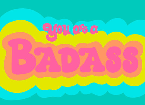 2020_4_13_You Are a Badass.jpg