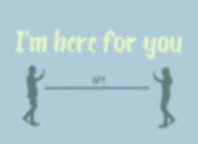 2020_4_10_I'm Here for You Front.jpg