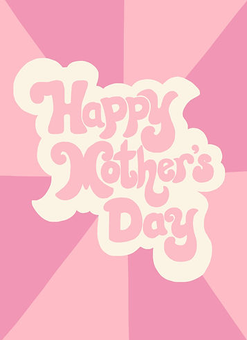 2020_4_14_Happy Mother's Day.jpg