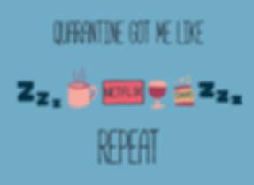 2020_4_9_Quarantine Got Me Like.jpg
