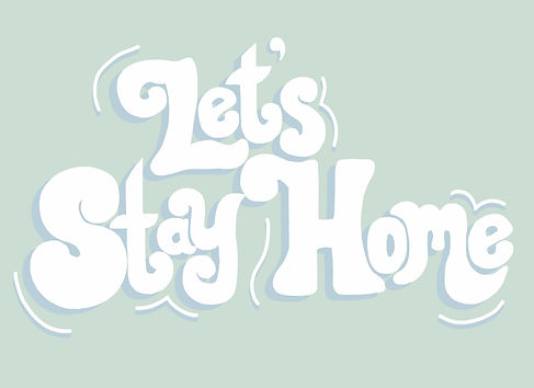 2020_4_12_Stay Home.jpg