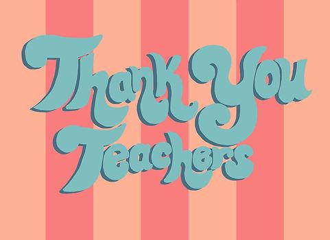 2020_4_13_Thank You Teachers.jpg