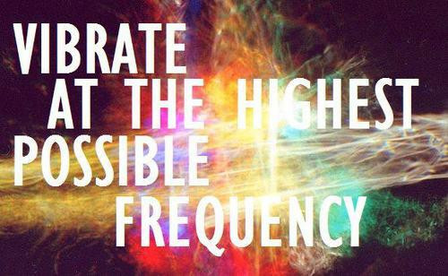 High Vibration Energy Frequency
