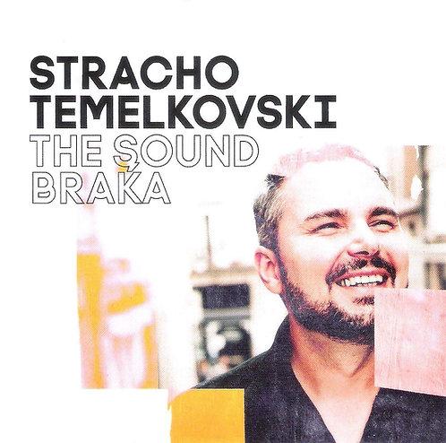 STRACHO TEMELKOVSKITHE SOUND BRAKA